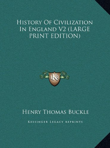 9781169918382: History Of Civilization In England V2 (LARGE PRINT EDITION)