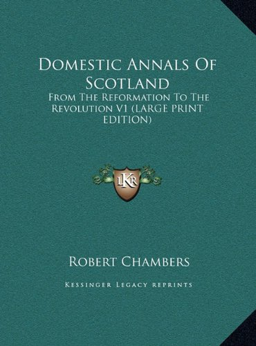 9781169918474: Domestic Annals of Scotland: From the Reformation to the Revolution V1