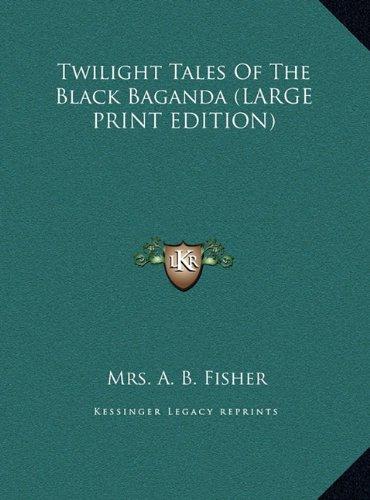 9781169918665: Twilight Tales of the Black Baganda