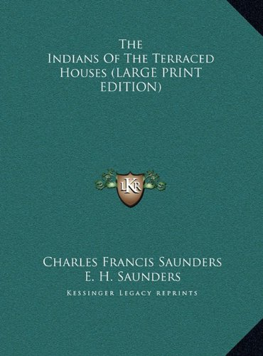 9781169924116: The Indians of the Terraced Houses