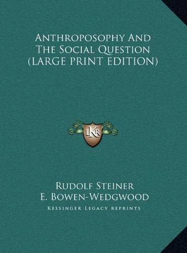 9781169926370: Anthroposophy And The Social Question (LARGE PRINT EDITION)