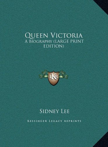 9781169929227: Queen Victoria: A Biography (Large Print Edition)
