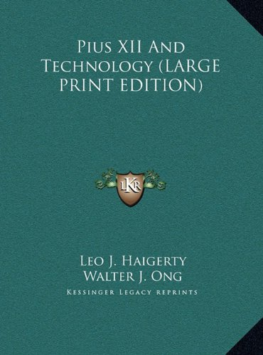 9781169931671: Pius XII And Technology (LARGE PRINT EDITION)