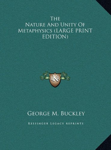 9781169934528: The Nature And Unity Of Metaphysics (LARGE PRINT EDITION)
