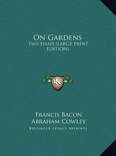9781169935167: On Gardens: Two Essays (LARGE PRINT EDITION)