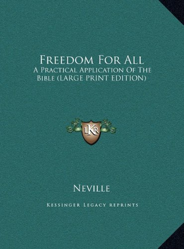9781169936782: Freedom For All: A Practical Application Of The Bible (LARGE PRINT EDITION)