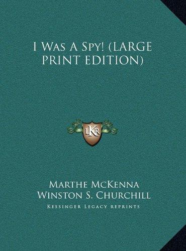 9781169938489: I Was a Spy!