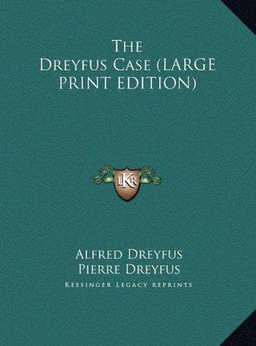 9781169939226: The Dreyfus Case (LARGE PRINT EDITION)