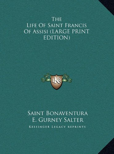 9781169939820: The Life Of Saint Francis Of Assisi (LARGE PRINT EDITION)