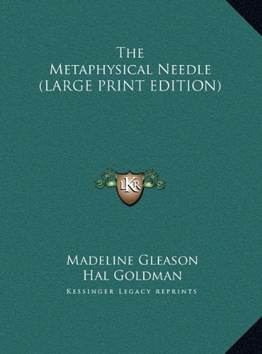 9781169940383: The Metaphysical Needle (LARGE PRINT EDITION)