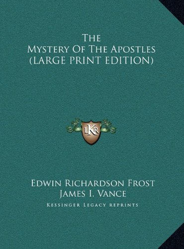 9781169942417: The Mystery Of The Apostles (LARGE PRINT EDITION)