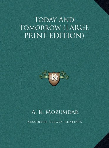 9781169945357: Today And Tomorrow (LARGE PRINT EDITION)