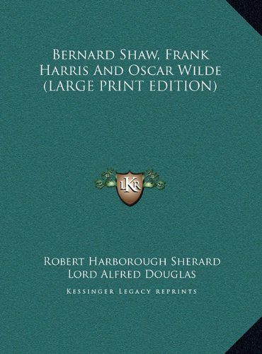 9781169946408: Bernard Shaw, Frank Harris and Oscar Wilde