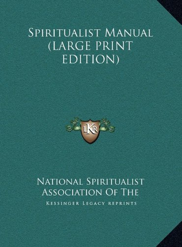 9781169947597: Spiritualist Manual (LARGE PRINT EDITION)