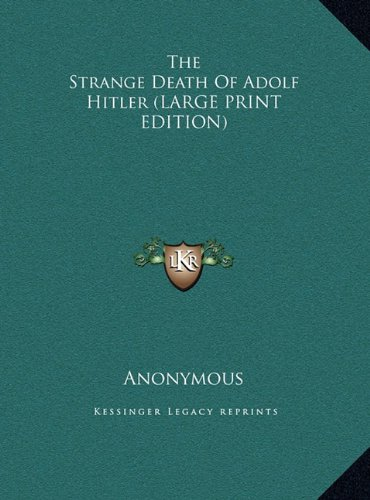 9781169948082: The Strange Death Of Adolf Hitler (LARGE PRINT EDITION)
