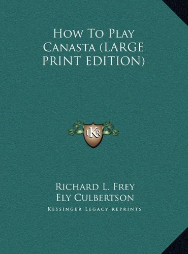 9781169948808: How To Play Canasta (LARGE PRINT EDITION)