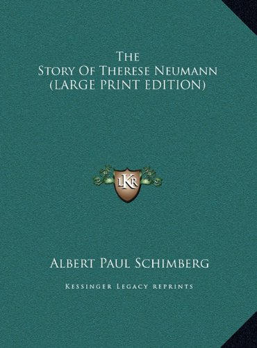 9781169948846: The Story Of Therese Neumann (LARGE PRINT EDITION)