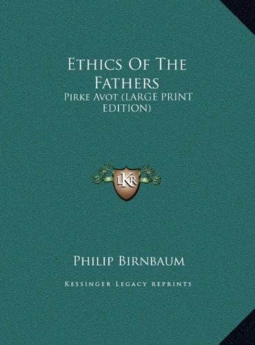 9781169949027: Ethics Of The Fathers: Pirke Avot (LARGE PRINT EDITION)