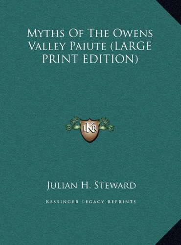 9781169949256: Myths Of The Owens Valley Paiute (LARGE PRINT EDITION)