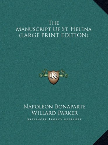 9781169949669: The Manuscript Of St. Helena (LARGE PRINT EDITION)