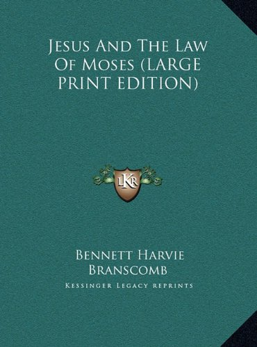 9781169951273: Jesus And The Law Of Moses (LARGE PRINT EDITION)