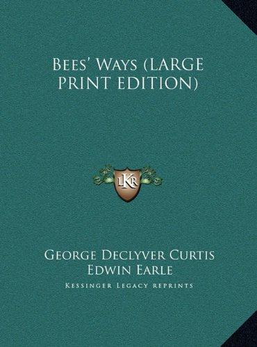 9781169951938: Bees' Ways (LARGE PRINT EDITION)
