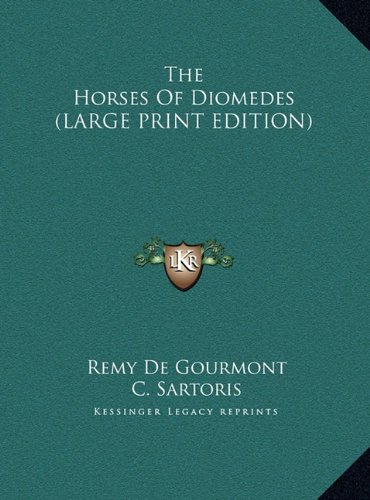 The Horses Of Diomedes (LARGE PRINT EDITION)