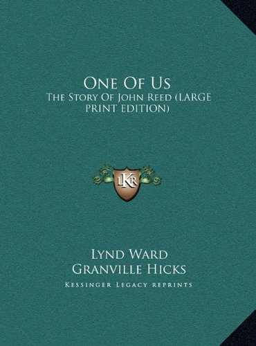9781169954045: One Of Us: The Story Of John Reed (LARGE PRINT EDITION)