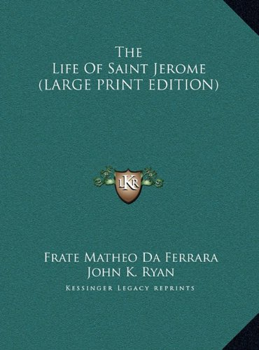 9781169954335: The Life Of Saint Jerome (LARGE PRINT EDITION)