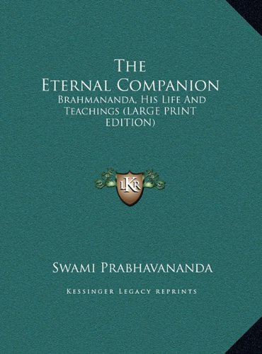 9781169954564: The Eternal Companion: Brahmananda, His Life And Teachings (LARGE PRINT EDITION)