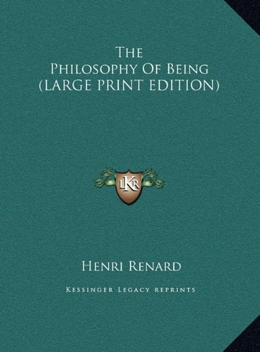 9781169954588: The Philosophy Of Being (LARGE PRINT EDITION)