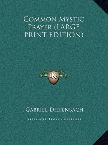 9781169954885: Common Mystic Prayer (LARGE PRINT EDITION)