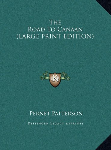 9781169955769: The Road To Canaan (LARGE PRINT EDITION)