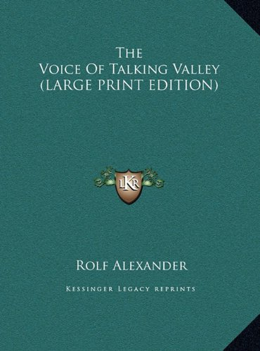9781169959811: The Voice Of Talking Valley (LARGE PRINT EDITION)