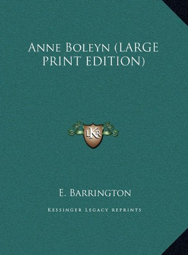 9781169959897: Anne Boleyn (LARGE PRINT EDITION)