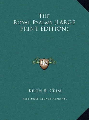 9781169961821: The Royal Psalms (LARGE PRINT EDITION)