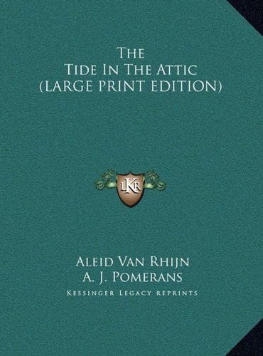 9781169961920: The Tide In The Attic (LARGE PRINT EDITION)