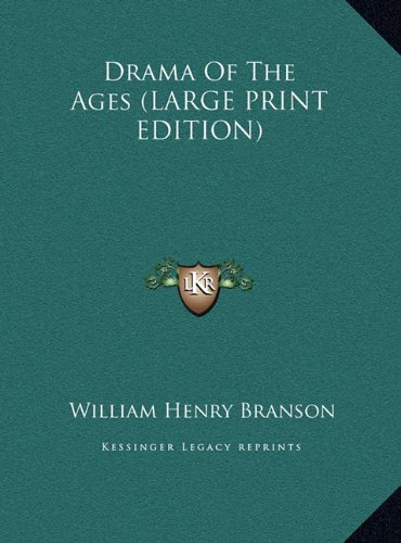 9781169963047: Drama Of The Ages (LARGE PRINT EDITION)
