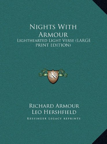9781169963962: Nights With Armour: Lighthearted Light Verse (LARGE PRINT EDITION)