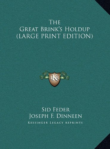 9781169964242: The Great Brink's Holdup (LARGE PRINT EDITION)