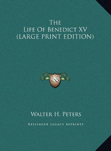 9781169964389: The Life of Benedict XV