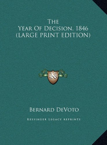 9781169965133: The Year Of Decision, 1846 (LARGE PRINT EDITION)