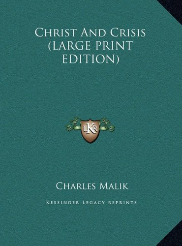 9781169965614: Christ And Crisis (LARGE PRINT EDITION)