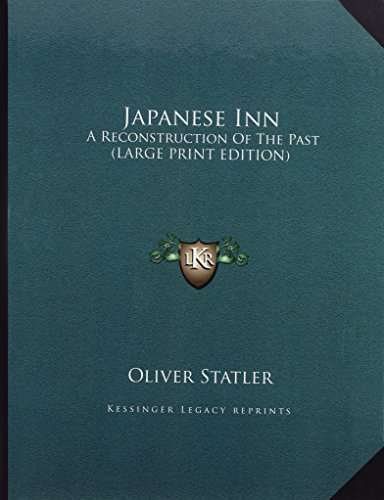 9781169965782: Japanese Inn: A Reconstruction of the Past (Large Print Edition)