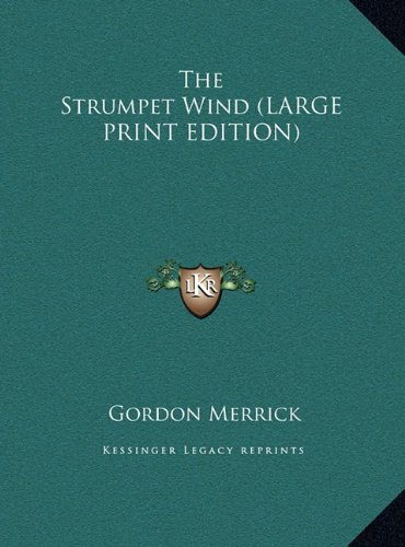The Strumpet Wind (LARGE PRINT EDITION) (1169966160) by Merrick, Gordon