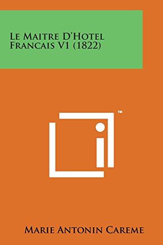 9781169968967: Le Maitre D'Hotel Francais V1 (1822)