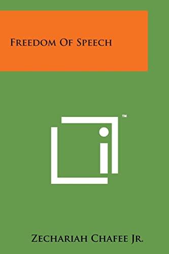9781169973831: Freedom of Speech