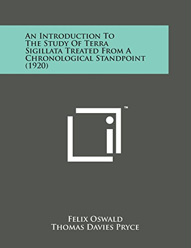 An Introduction to the Study of Terra: Oswald, Felix