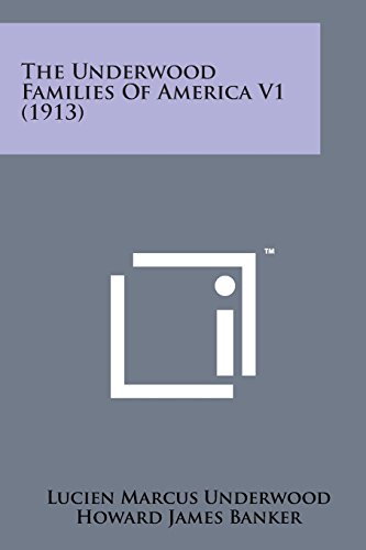9781169974937: The Underwood Families of America V1 (1913)