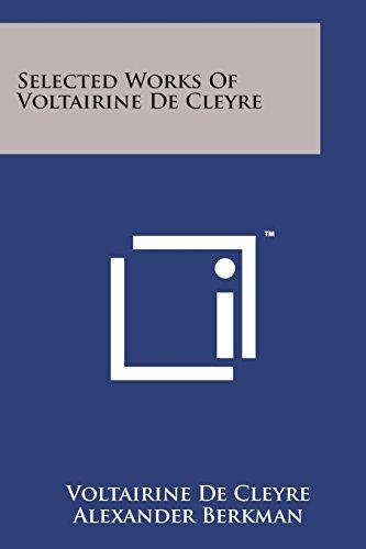 9781169975330: Selected Works of Voltairine de Cleyre